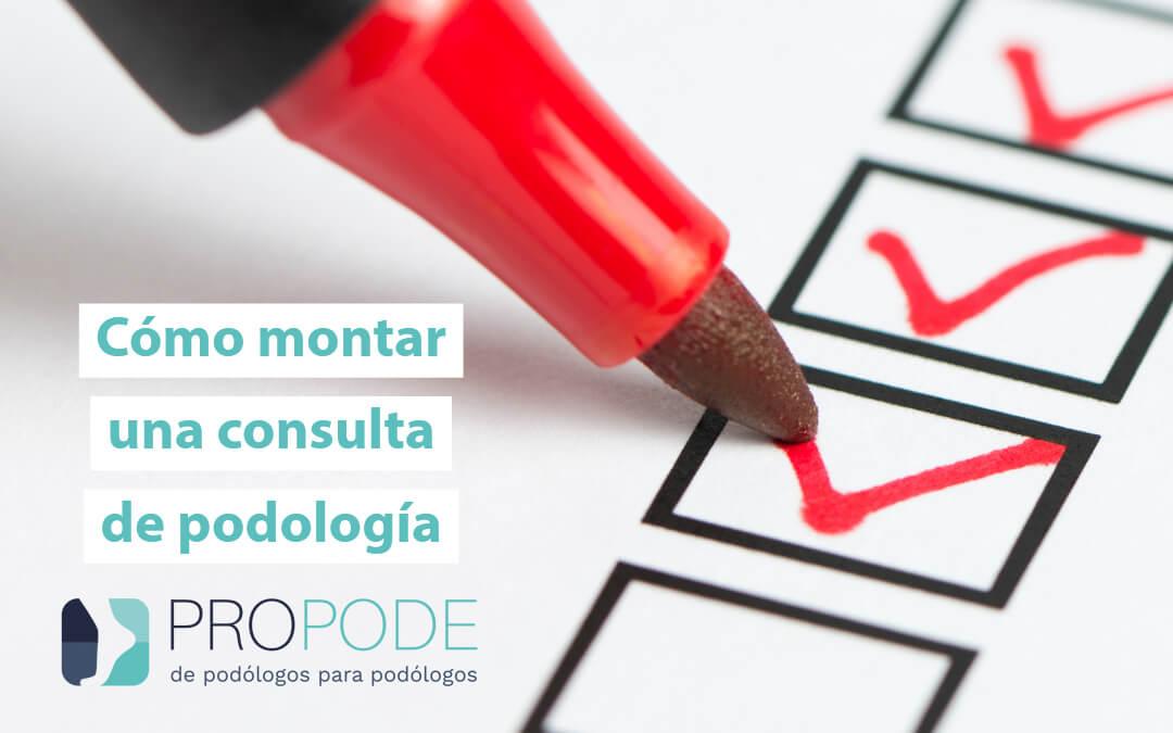 Como montar una consulta de podología
