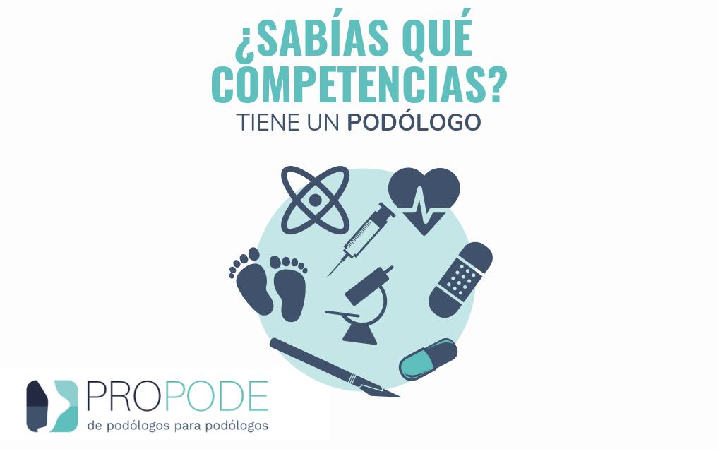 ¿Sabías qué competencias tiene un podólogo?